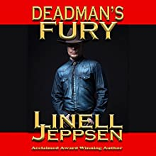 Deadman's Fury: The Deadman Series, Book 2 Audiobook by Linell Jeppsen Narrated by Thomas Block