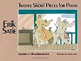 Twenty Short Pieces for Piano (Sports et Divertissements) (Dover Music for Piano)