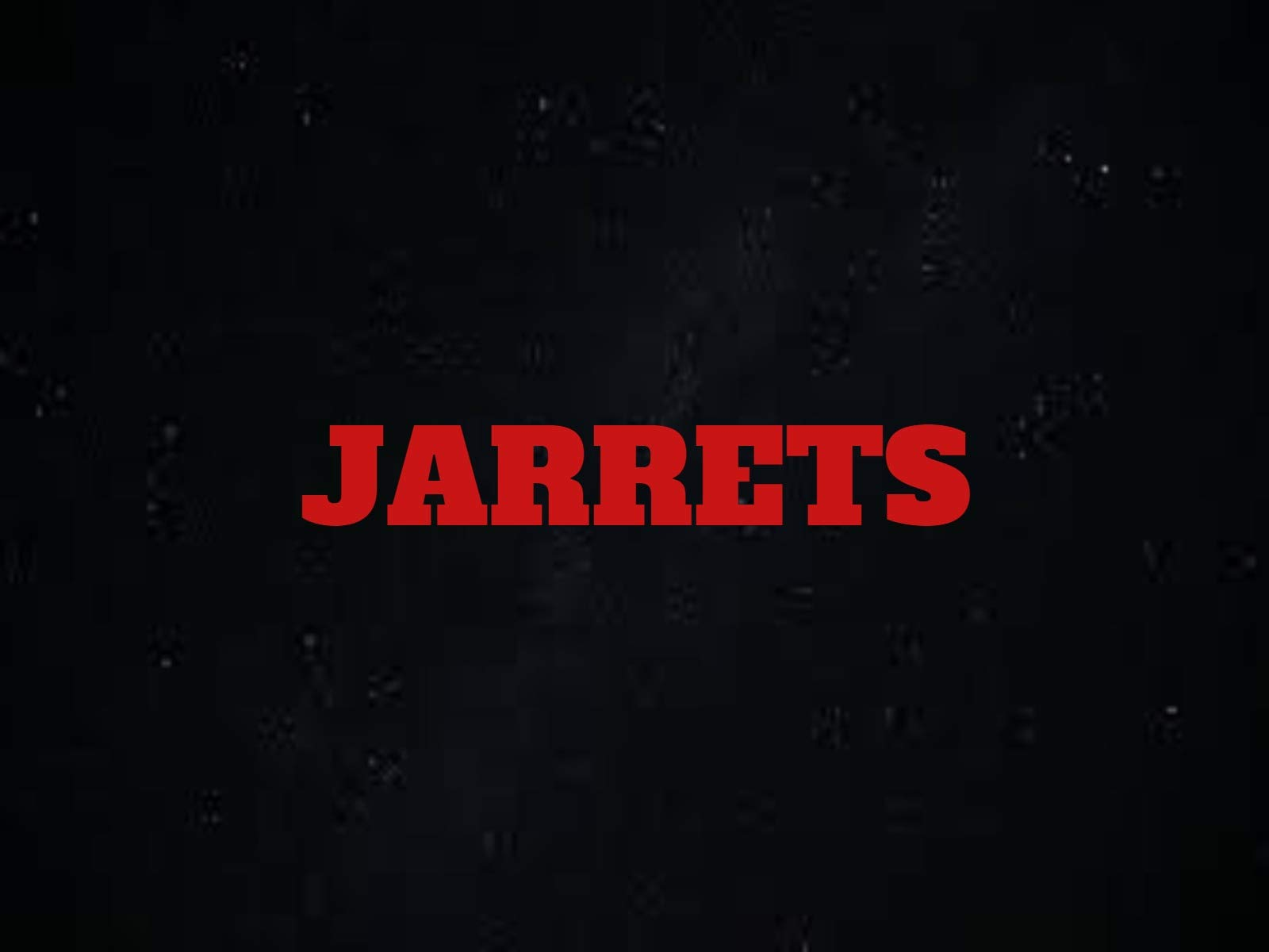 JARRETTS