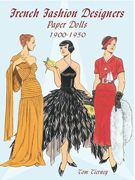 French Fashion Designers Paper Dolls 1900 1950 Dover Paper Dolls Tom Tierney 9780486423920 Amazon Com Books