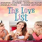 The Love List: Love Uncorked, Love Found Me, Blind Tasting, Building Up to Love | Joanne Jaytanie,Jennifer Conner,Angela Ford,Sharon Kleve