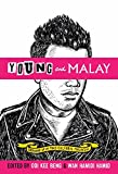 img - for Young And Malay: Growing Up In Multicultural Malaysia book / textbook / text book