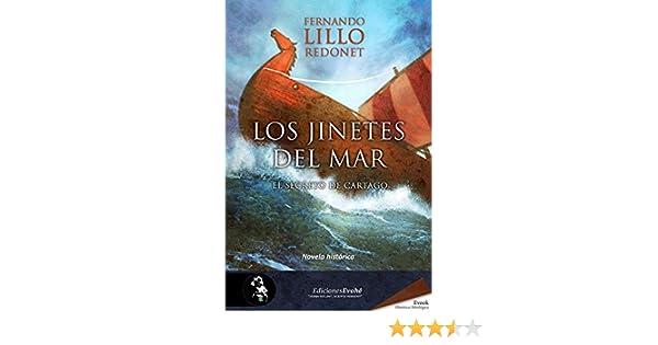 Los jinetes del mar.: El secreto de Cartago eBook: Fernando Lillo Redonet: Amazon.es: Tienda Kindle