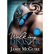 [(Walking Disaster Signed Limited Edition * *)] [Author: Jamie Mcguire] published on (November, 2013)