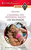 Claiming His Wedding Night, Lee Wilkinson, 0373527586