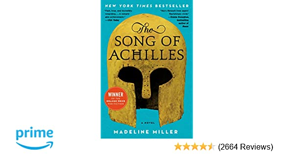 The Song of Achilles: A Novel: Madeline Miller