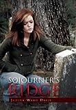 Sojourner's Ridge, Judith Ward Daily, 1456807714