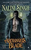 img - for Archangel's Blade (A Guild Hunter Novel) book / textbook / text book