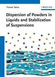 Dispersion of Powders in Liquids and Stabilization of Suspensions, , 3527329412