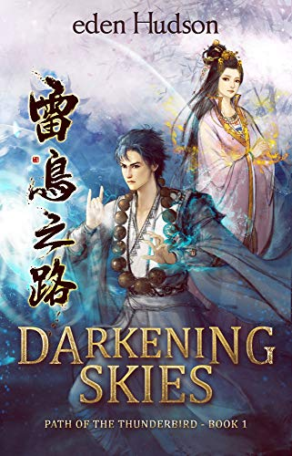 (Darkening Skies (Path of the Thunderbird Book 1))