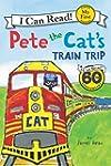 Pete the Cat's Train Trip (My First I...