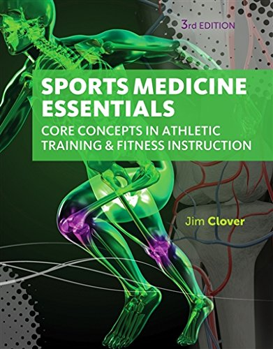 Sports Medicine Essentials: Core Concepts in Athletic Training & Fitness Instruction (with Premium Web Site Printed Access Card 2 terms (12 - Sports Careers Dallas