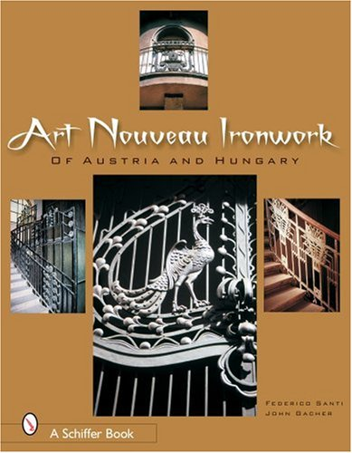 Art Nouveau Ironwork of Austria and Hungary PDF