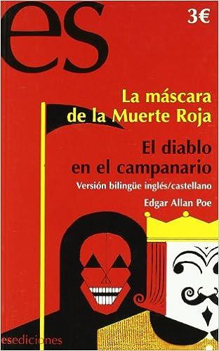 La máscara de la muerte roja ; El diablo en el campanario: Edgar Allan Poe: 9788493677374: Amazon.com: Books