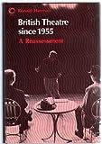 British Theatre since Nineteen Fifty Five, Ronald Hayman, 0192191276
