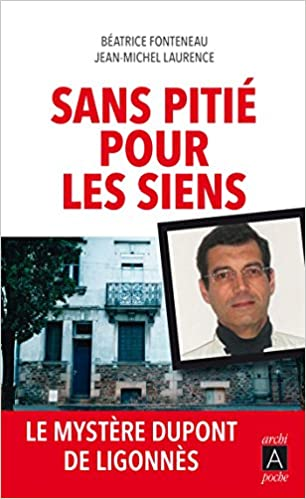 Amazon Fr Sans Pitie Pour Les Siens Le Mystere Dupont De