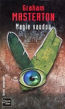 Magie vaudou par Masterton