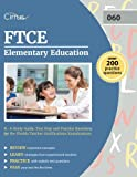 FTCE Elementary Education K-6 Study Guide: Test Prep and Practice Questions for the Florida Teacher Certifications Examinations