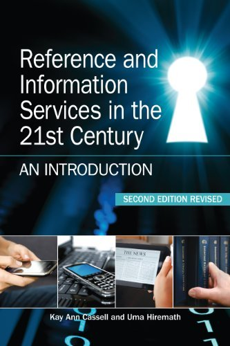 By Kay Ann Cassell - Reference and Information Services in the 21st Century : An Introduction: 2nd (second) Edition