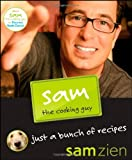 Sam the Cooking Guy, Sam Zien, 0470043733