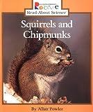 Squirrels and Chipmunks, Allan Fowler, 0516261584