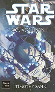 Star Wars, Tome 84 : Vol vers l'infini par Timothy Zahn