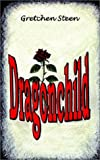 Dragonchild, Grechen Steen, 1403381585