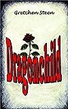 Dragonchild, Grechen Steen, 1403381585
