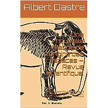 Une nouvelle théorie de l'origine des espèces  —  Revue scientifique.: Littérature scientifique d'Albert Dastre (auteur) concernant les domaines : Sciences ... vie - Biologie – Génétique (French Edition)