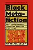 img - for Black Metafiction: Self-Consciousness in African American Literature book / textbook / text book