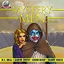 Mystery Men (& Women) Volume 1 Audiobook by B.C. Bell, Aaron Smith, David Boop, Barry Reese Narrated by Jiraiya Addams