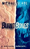 Burnt Bones, Michael Slade, 0451199693
