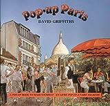 Pop-Up Paris, David Griffiths, 0906212316