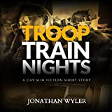 Bargain Audio Book - Troop Train Nights  A Gay M M Fiction Sho