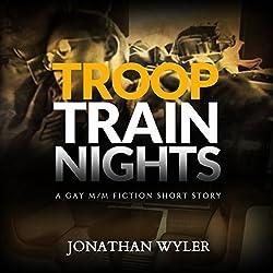 Troop Train Nights