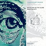 Shakespeare's Musick (Songs & Dances from Shakespeare's Plays) / Pickett, Musicians of the Globe