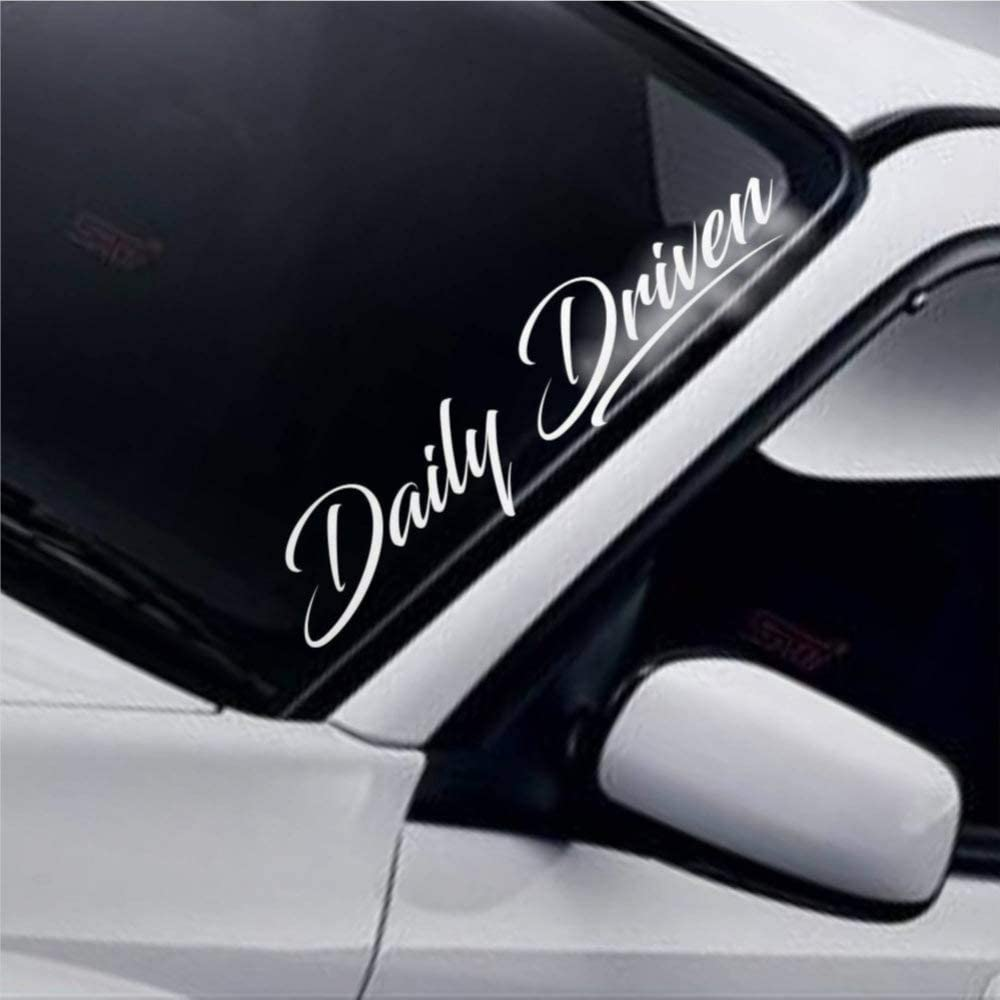 Daily Driven Cars Vinyl Decal Sticker,Windshield Banner Low Lowered Fitment Stance JDM Drift Auto Decals, Decal Sticker for Trucks, Vans, Motorcycle, Window, Laptop, Computer, Cup, Mug, Bottle.