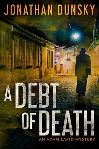 A Debt of Death (Adam Lapid Mysteries Book 4)
