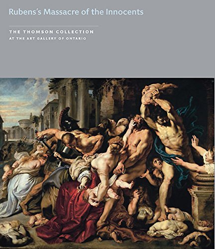 Rubens's Massacre of the Innocents (The Thomson Collection at the Art Gallery of Ontario) (Ontario Store British)