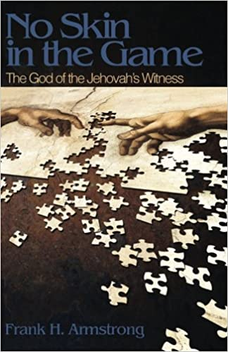 Book No Skin in the Game: The God of the Jehovah's Witness