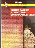 Image de Les Aventures de Jack Palmer, tome 2 : Mister Palmer et docteur Supermarketstein