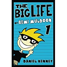 The Big Life of Remi Muldoon (Volume 1)