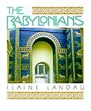 The Babylonians, Elaine Landau, 0761302166