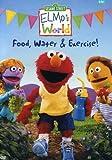 Elmos World - Food, Water & Exercise