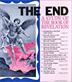 The End : a Study of the Book of Revelation