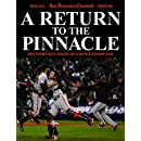 A Return To The Pinnacle - San Francisco Giants 2012 World Series Champions