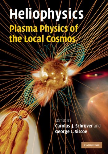 Heliophysics Plasma Physics Of The Local Cosmos [Pdf/ePub] eBook