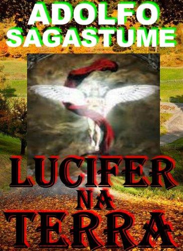 Lucifer na Terra (Portuguese Edition)