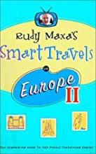 Rudy Maxa's Smart Travels in Europe II