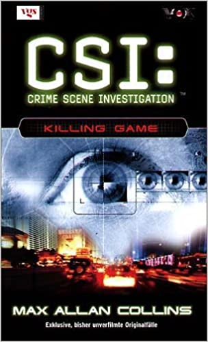 Max Allan Collins - CSI Las Vegas: Killing Game